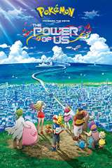 Poster for Pokémon the Movie: The Power of Us