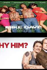 Poster for Mike & Dave/ Why Him HDX or itnunes HD Bundle