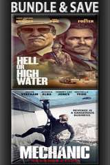 Poster for Hell or High Water + Mechanic Resurrection BUNDLE [Vudu HD]